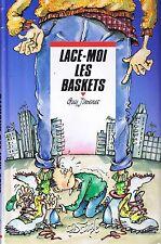 Lace-Moi les Baskets * Guy JIMENES * Cascade rageot  7 / 9 ans roman jeunesse