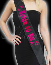 BRIDE TO BE Black Sash Pink Letters for the Hen Party Girls Night Out