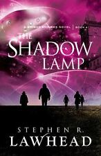 The Shadow Lamp (bright Empires): By Stephen R. Lawhead