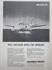 4/69 PUB SWEARINGEN AIRCRAFT SAN ANTONIO TEXAS MERLIN IIB ORIGINAL AD