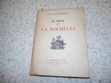 1931.Le siège de La Rochelle.Vaux de Foletier (envoi)
