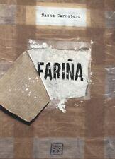 FARIÑA en PDF - Nacho Carretero - Libro Digital - Libro Secuestrado