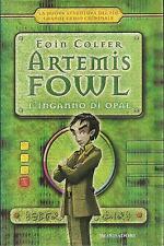ARTEMIS FOWL-L'INGANNO DI OPAL-Eoin Colfer-MONDADORI (2005)