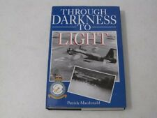 Through Darkness to Light  Patrick Macdonald WWII RAF Bombers Military Book HC
