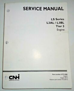New Holland Case LS Series L3AL L3BL Tier 3 Engine Service Manual NH Original!