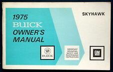 Owner's Manual * Betriebsanleitung 1975 Buick Skyhawk   (USA)