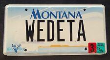 "MONTANA BIG SKY VANITY LICENSE PLATE ""WEDETA "" WE DETA WEED EATER 420 POT GRASS"