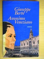 Anonimo veneziano Testo drammatico in due atti Berto GiuseppeRizzolirilegato