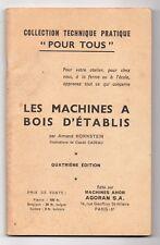 Les machines à bois d'établis  Par Armand HORNSTEIN - Menuiserie
