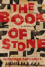 The Book of Stone by Jonathan Papernick (2015, Paperback)