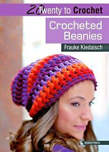 Twenty To Make - Crocheted Beanies