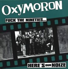OXYMORON Fuck The 90's LP
