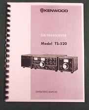 Kenwood TS-520 Instruction manual - Premium Card Stock Covers & 32 LB Paper!