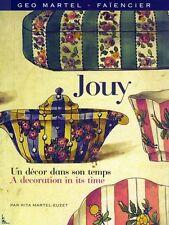 JOUY Un décor dans son temps - Geo Martel - Desvres