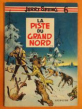 La piste du Grand Nord. Jerry Spring par Jijé. éditions Dupuis