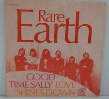 "Vinyl Single 7""  - RARE EARTH - Good Time Sally / Love Shines Down"