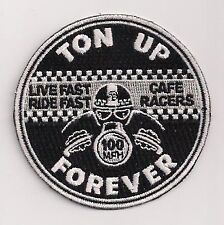 Ton Up Forever patch. 3 inch. Rocker Ace Triumph BSA Norton Cafe Racer 59 Club