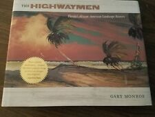FLORIDA HIGWAYMEN BOOK * SIGNED by H.Baker, M.A. Carroll, R.Demps, & J.Gibson