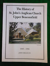 MILLIGAN, John.  The History of St. John's Anglican Church Upper Beaconsfield.