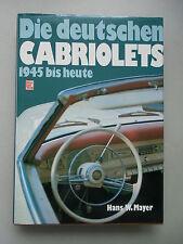 Die deutschen Cabriolets 1945 bis heute 1. Auflage 1984 Cabriolet