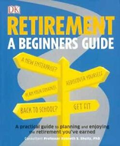 Retirement: A Beginner's Guide Book The Cheap Fast Free Post