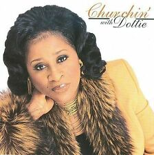 Churchin' With Dottie by Dottie Peoples (CD, May-2002, AIR Gospel)