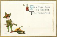 Embossed DB Holiday Postcard L003  Thanksgiving Pilgrim Holding Gun Dead Turkey