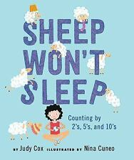 NEW - Sheep Won't Sleep: Counting by 2s, 5s, and 10s by Cox, Judy