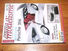 $$$ Revue Auto modelisme N°29 Porsche 356Tour de FranceAC Cobra Daytona