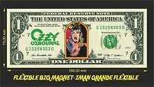 OZZY OSBOURNE IMAN BILLETE 1 DOLLAR BILL MAGNET