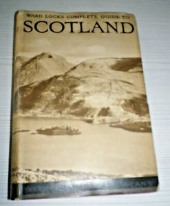 Ward Lock's Complete Guide to Scotland, 3rd Edition c. 1950's + Maps!