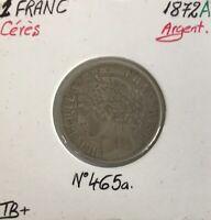 1 FRANC CERES - 1872A - Pièce de monnaie en Argent // TB+