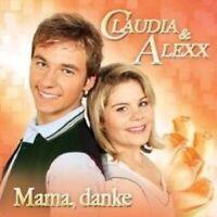 """CLAUDIA & ALEXX """"MAMA DANKE"""" CD SCHLAGER NEU"""