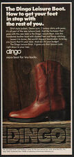 1975 DINGO Boots - The Dingo Leisure Boot - More Boot for Less Bucks VINTAGE AD