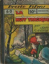 RARE EO JEAN RAY / JOHN FLANDERS PRESTO-FILMS N° 60 : LA NUIT TRAGIQUE