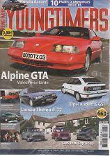 YOUNGTIMERS 48 ALPINE GTA V6 OPEL KADETT GSi THEMA 8.32 ACCORD EX CITROEN XANTIA