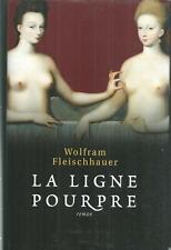 La ligne pourpre.Wolfram FLEISCHHAUER.France Loisirs MB18