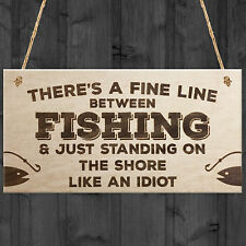 Fishing Standing On The Shore Like An Idiot Novelty Wooden Plaque Fisherman Gift