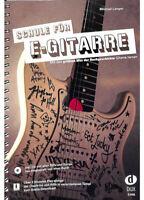 Schule für E-Gitarre - Mit den größten Hits der Rockgeschichte Gitarre lernen