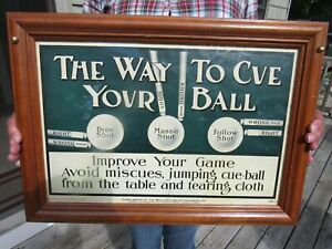 VINTAGE ORIGINAL 1931 BRUNSWICK -BALKE-COLLENDER CO. THE WAY TO CUE A BALL SIGN