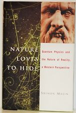 NATURE LOVES TO HIDE: QUANTUM PHYSICS & THE NATURE OF REALITY - A WESTERN PER-