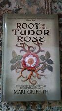 Root of the Tudor Rose Mari Griffith Signed 1st edution Hardcover