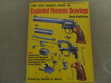 The Gun Digest Book of Exploded Firearms Drawings 2nd Edition HA Murtz