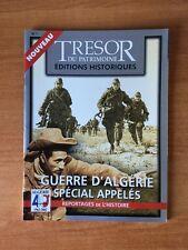 TRESOR DU PATRIMOINE EDITIONS HISTORIQUES n° 1 guerre d'Algérie spécial