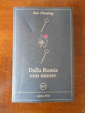 Dalla Russia con amore  (Ian Fleming)  Adelphi   MF/8
