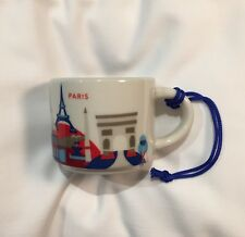 Starbucks Paris YAH Ornament Mug France 2oz Demi You Are Here Christmas Coffee