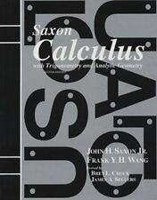 Calculus with Trigonometry and Analytic Geometry, Jr. John H. Saxon, Frank Y. H.