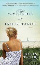 The Price of Inheritance: A Novel - Good - Tanabe, Karin - Paperback