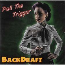 CD Backdraft - Pull The Trigger - New Rockabilly 2016 Album