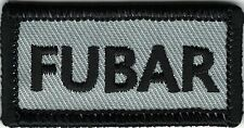 Gray Black FUBAR F@&ked Up Beyond All Recognition Patch VELCRO® BRAND Fastener